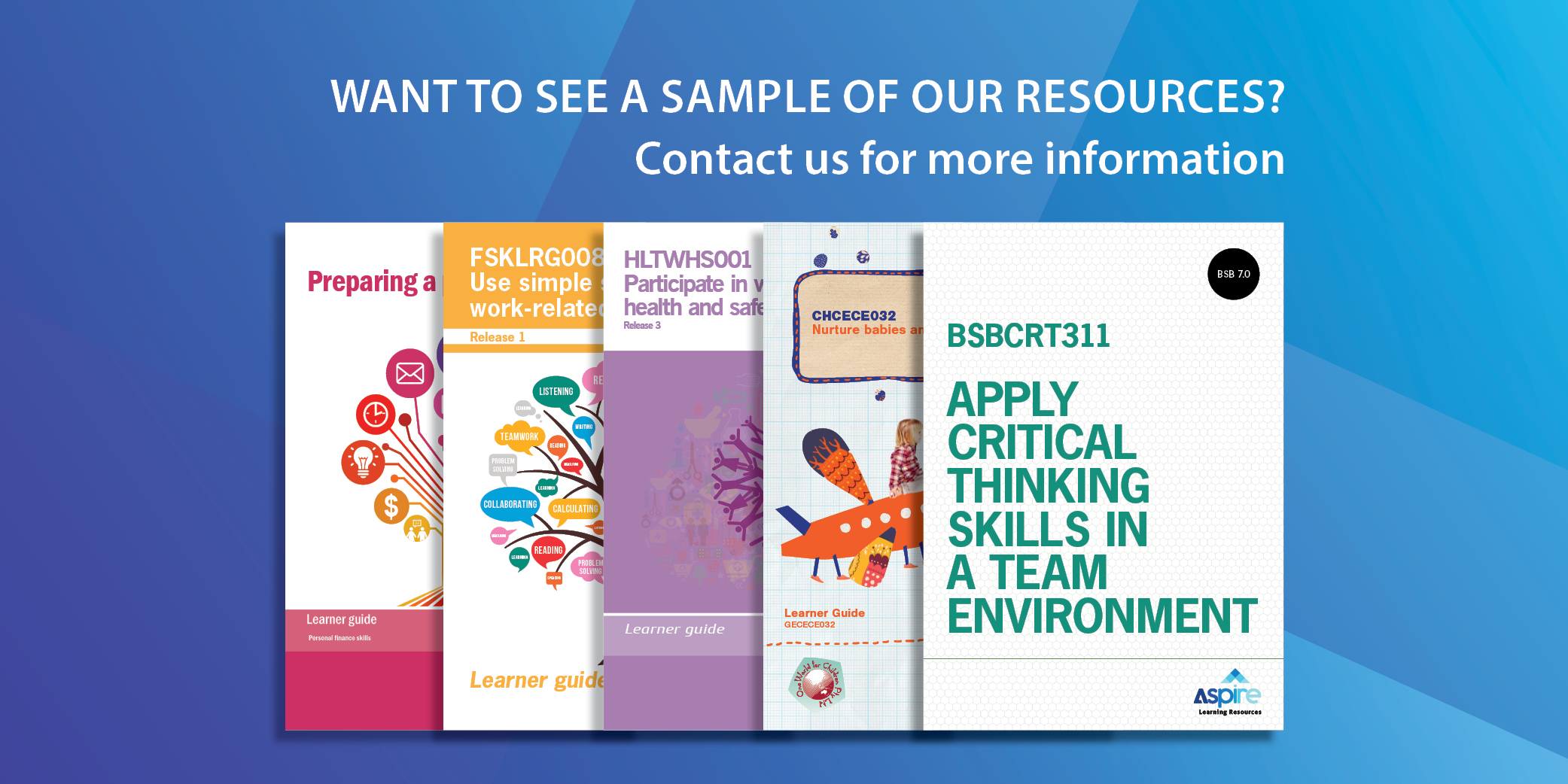 Sample Resources for BSB Business Services, CHC Community Services, CHC Children's services Early Childhood Education and Care